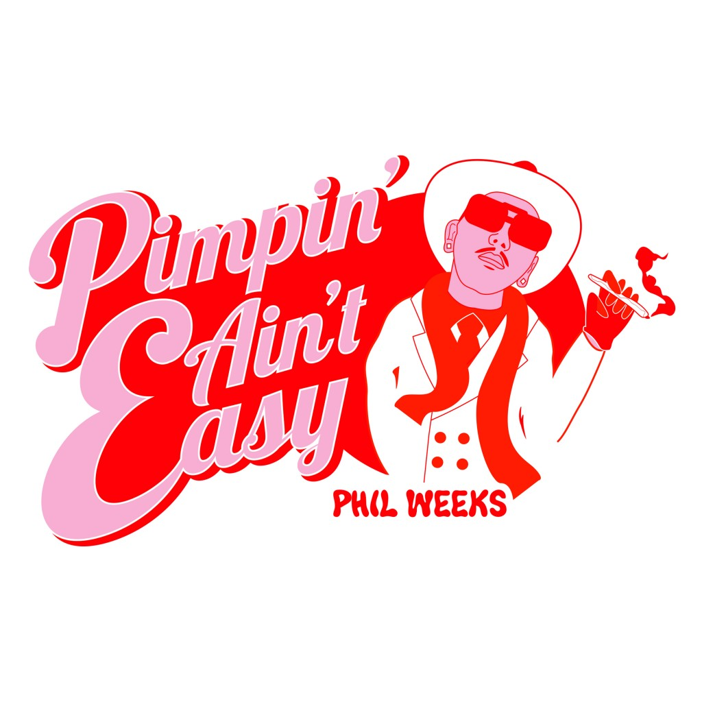 Phil Weeks Pimpin Aint Easy Digital cover_2400x2400pixel_DEFINITIVE