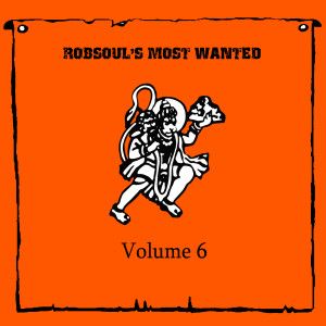 rbcd37-robsouls-most-wanted-vol-6